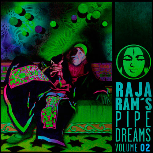 Raja Ram´s Pipe Dreams Vol 02