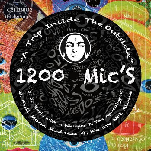 1200 Mic´s - A Trip Inside the Outside