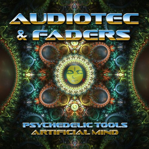 PSYCHEDELIC TOOLS / ARTIFICIAL MIND